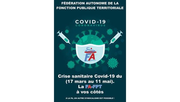 Crise sanitaire Covid-19 du (17 mars au 11 mai). La FA-FPT à vos côtés