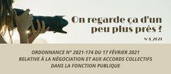 """""""On regarde ça d'un peu plus près?"""" - N°4_2021 : Ordonnance n° 2021-174 du 17 février 2021 relative à la négociation et aux accords collectifs dans la fonction publique"""