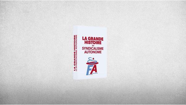 Émission Expression Directe - FA-FP - La Grande Histoire du Syndicalisme Autonome