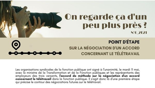 """""""On regarde ça d'un peu plus près?"""" - N°6-2021 : Point d'étape sur la négociation d'un accord concernant le télétravail"""